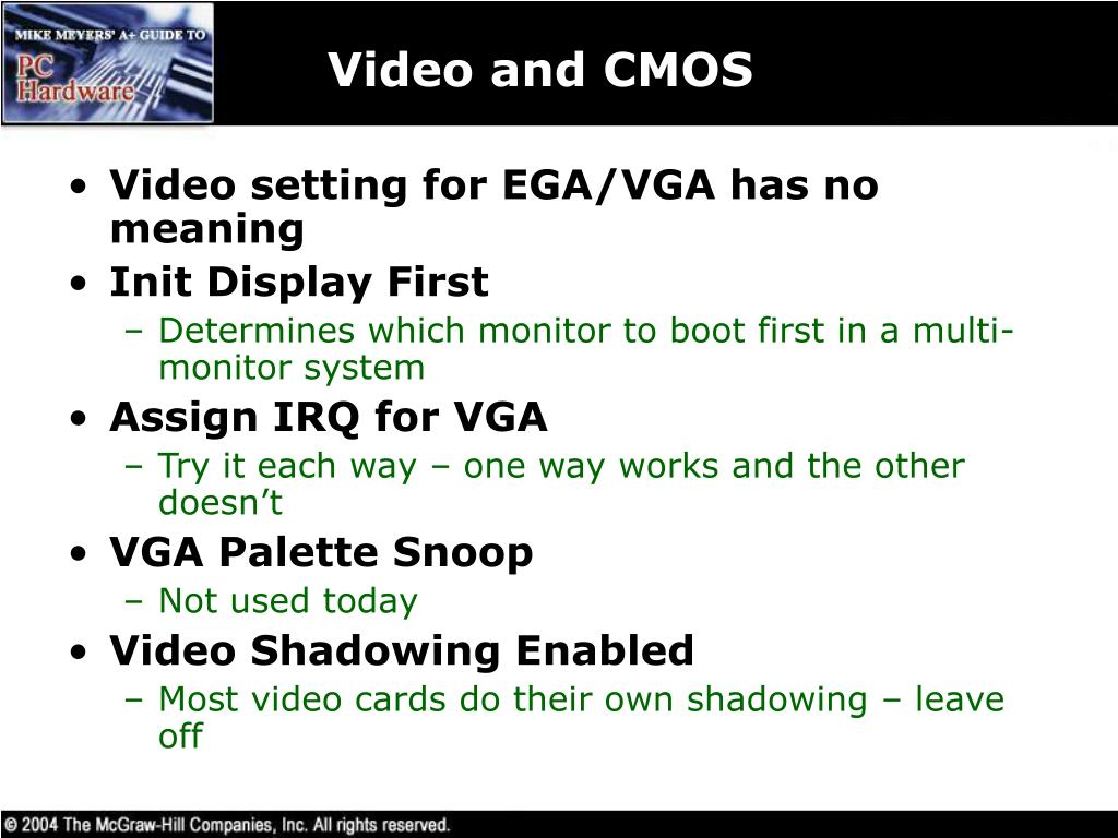 Video and CMOS