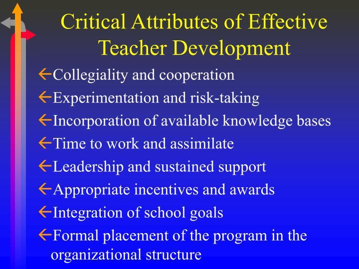 Critical Attributes of Effective Teacher Development