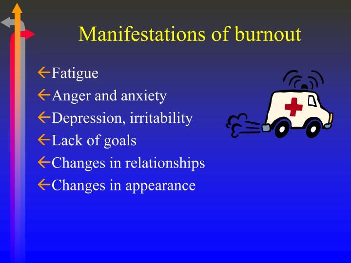 Manifestations of burnout