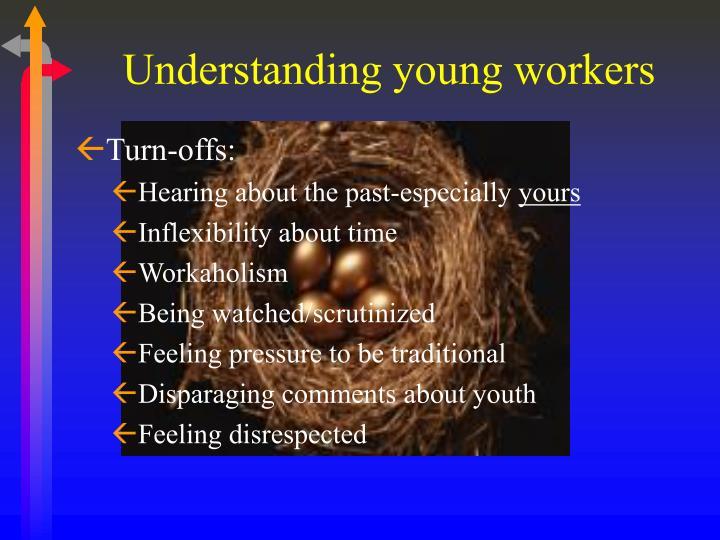 Understanding young workers