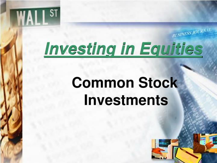 Investing in Equities
