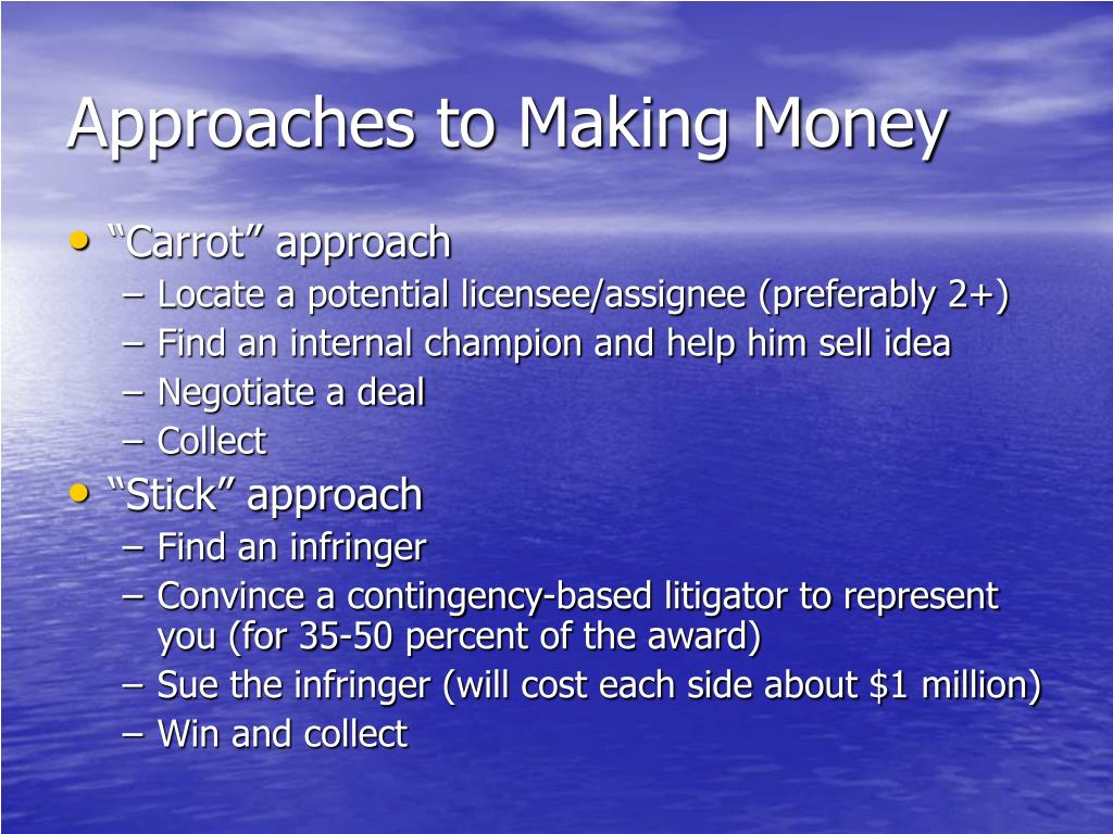 Approaches to Making Money