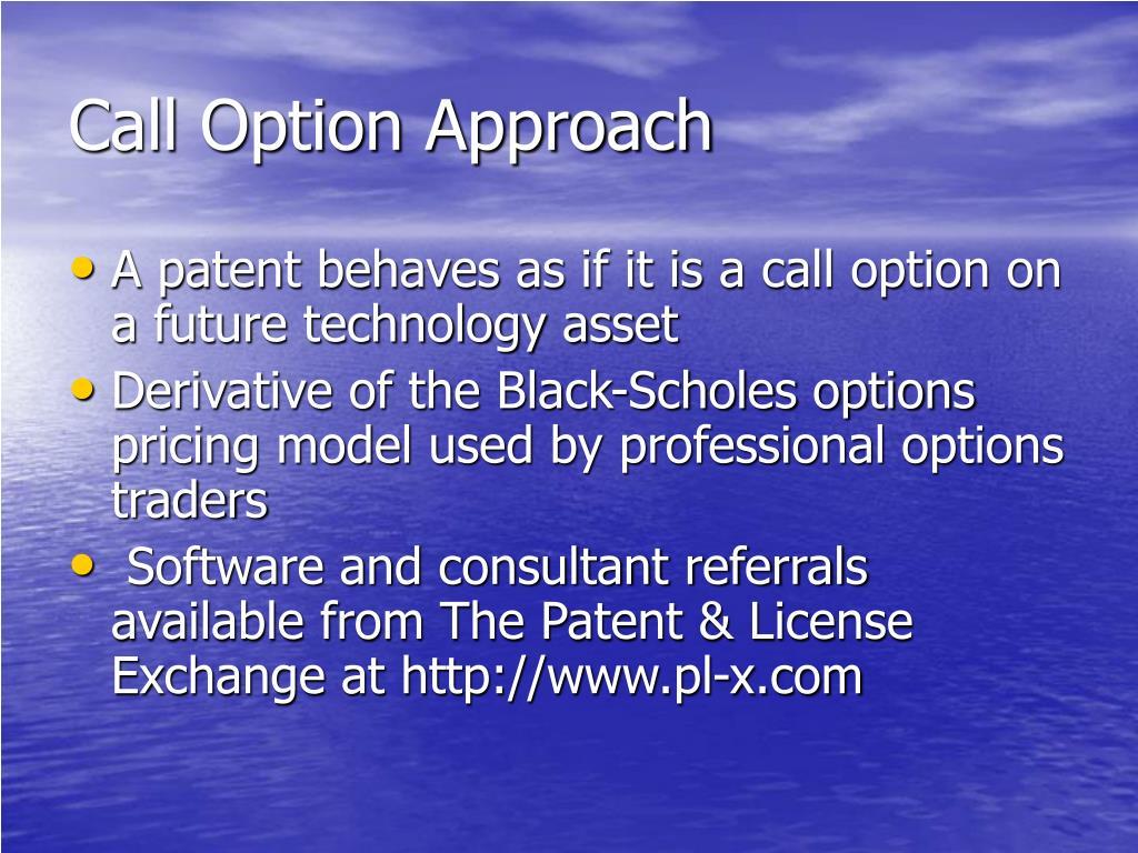 Call Option Approach
