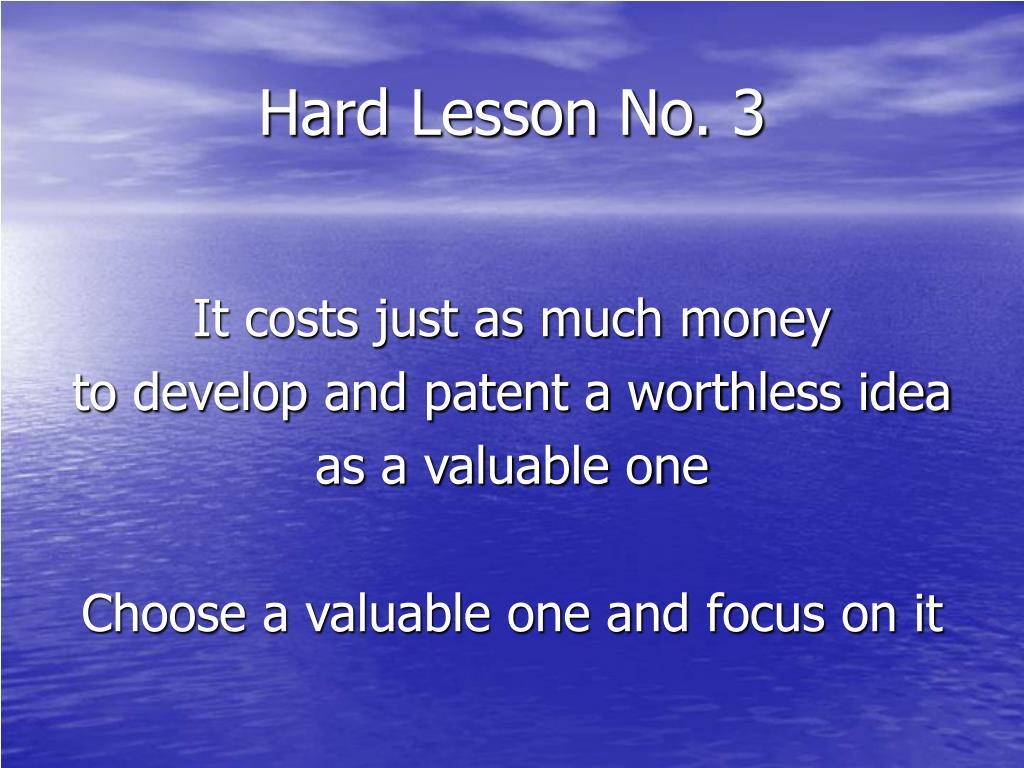 Hard Lesson No. 3