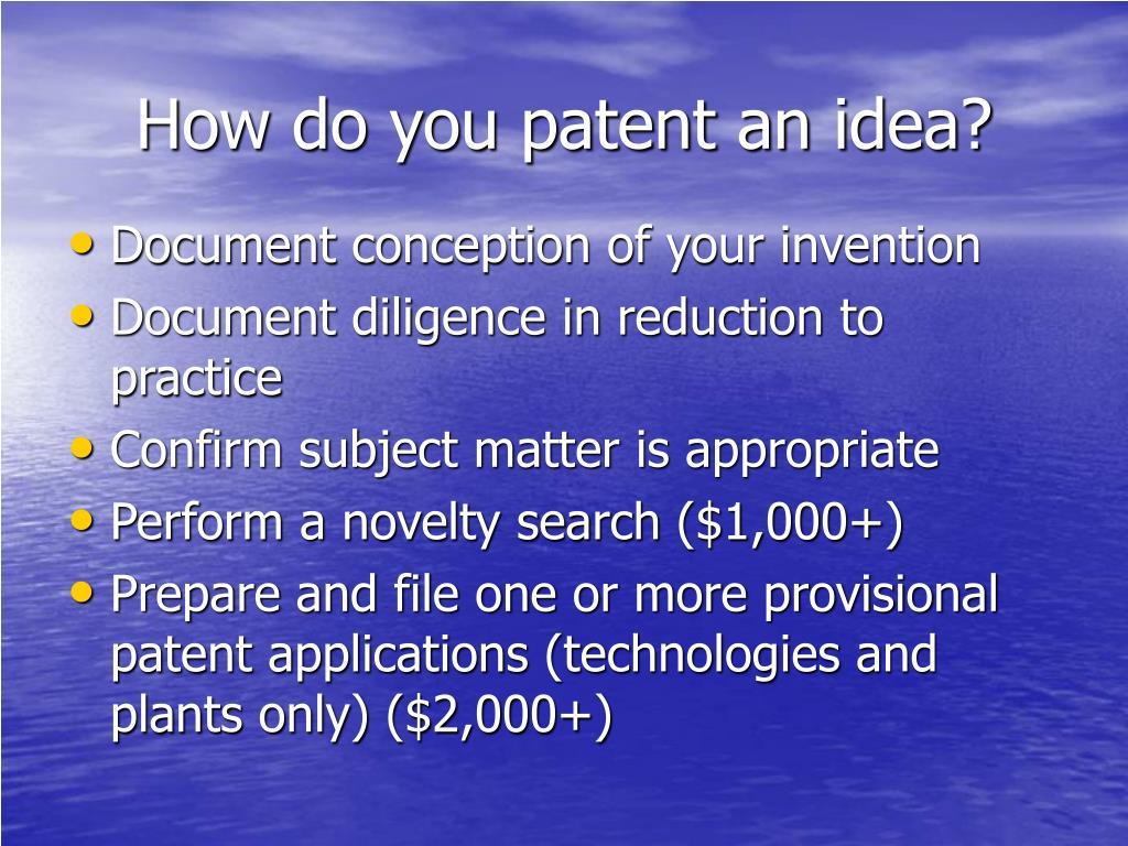 How do you patent an idea?