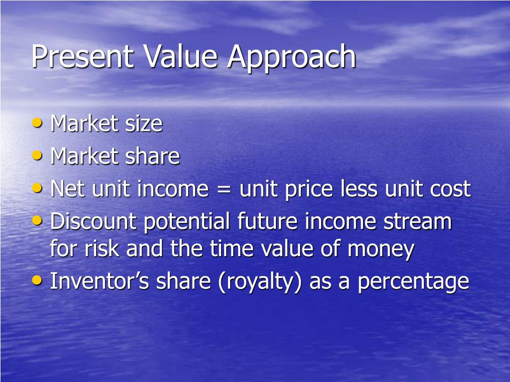 Present Value Approach