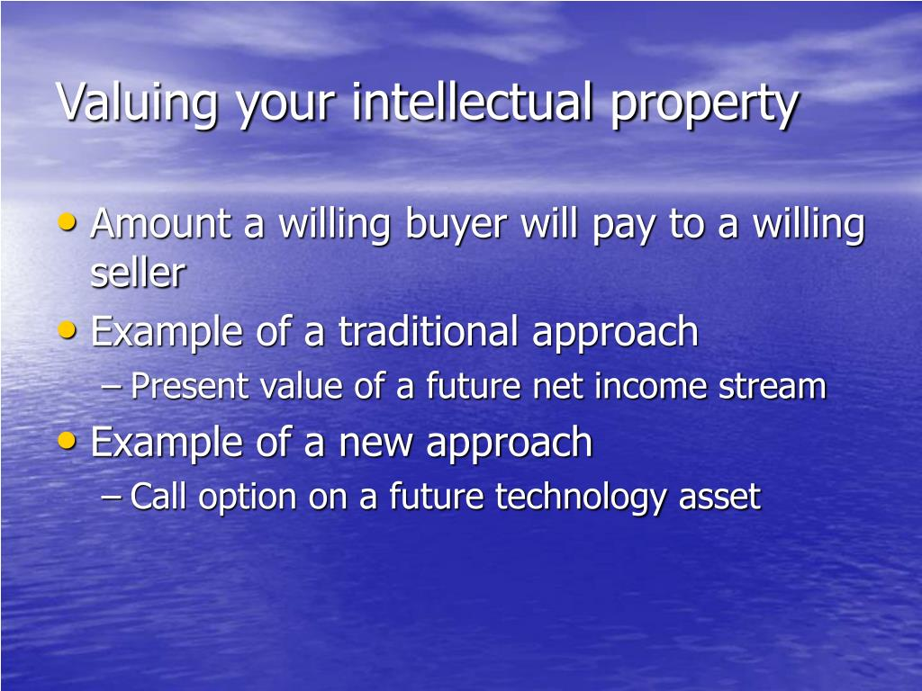 Valuing your intellectual property
