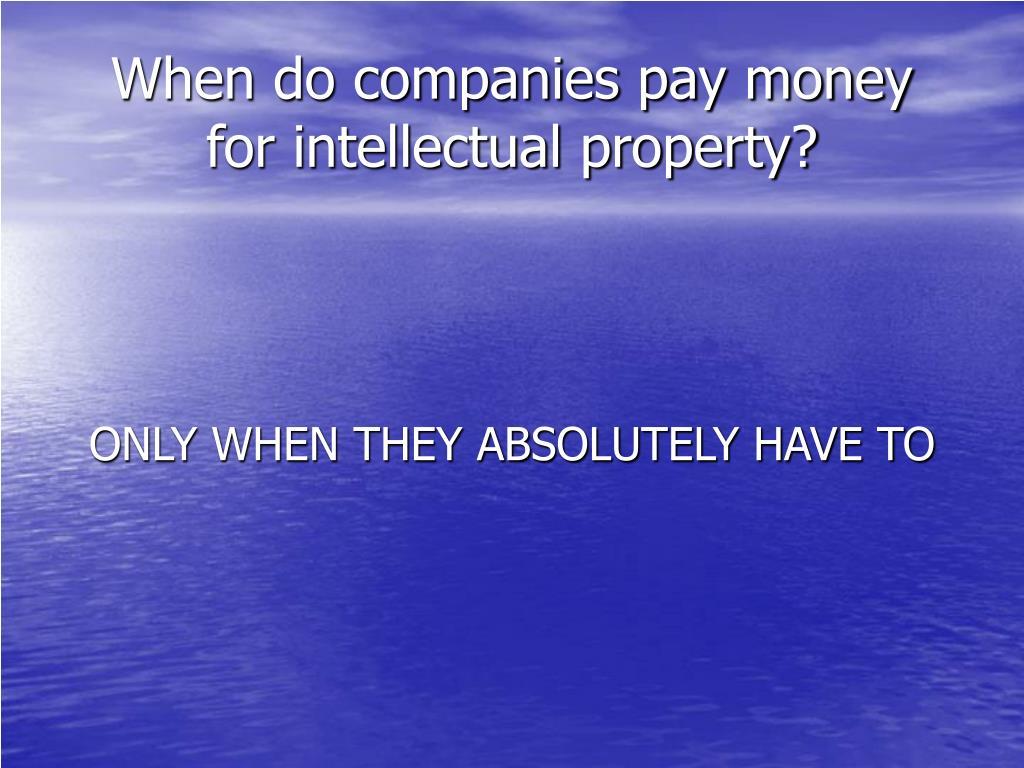 When do companies pay money