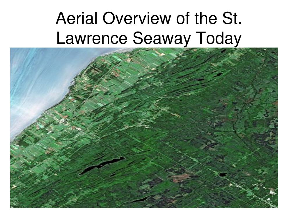 Aerial Overview of the St. Lawrence Seaway Today