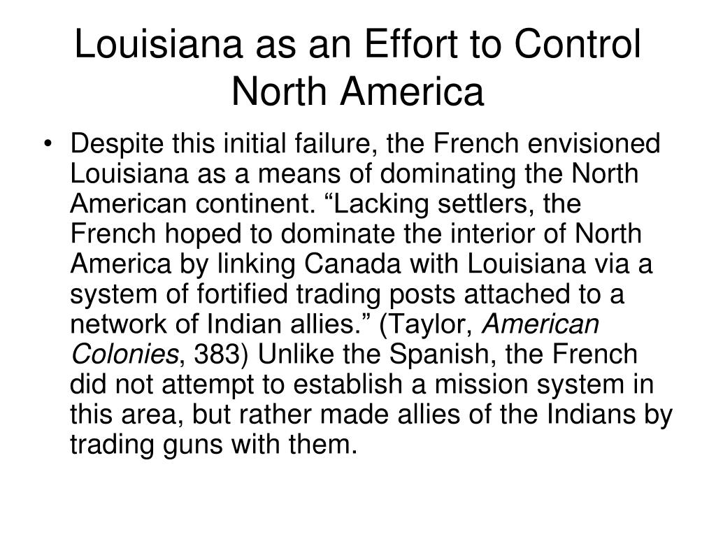 Louisiana as an Effort to Control North America