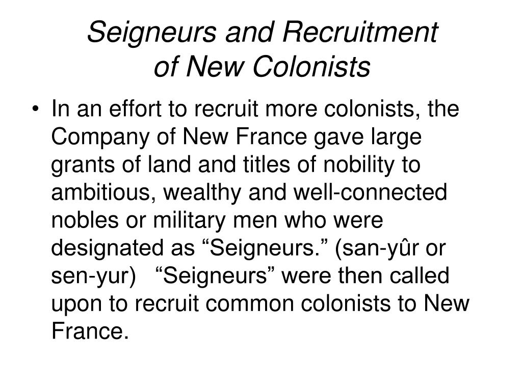 Seigneurs and Recruitment