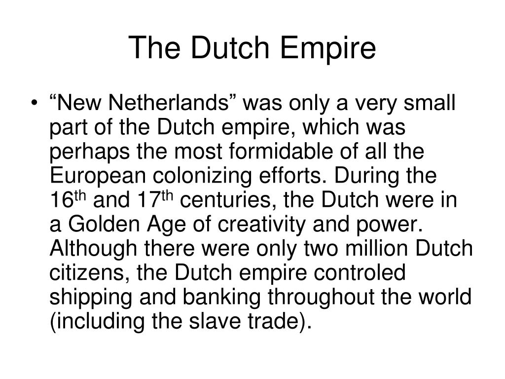 The Dutch Empire