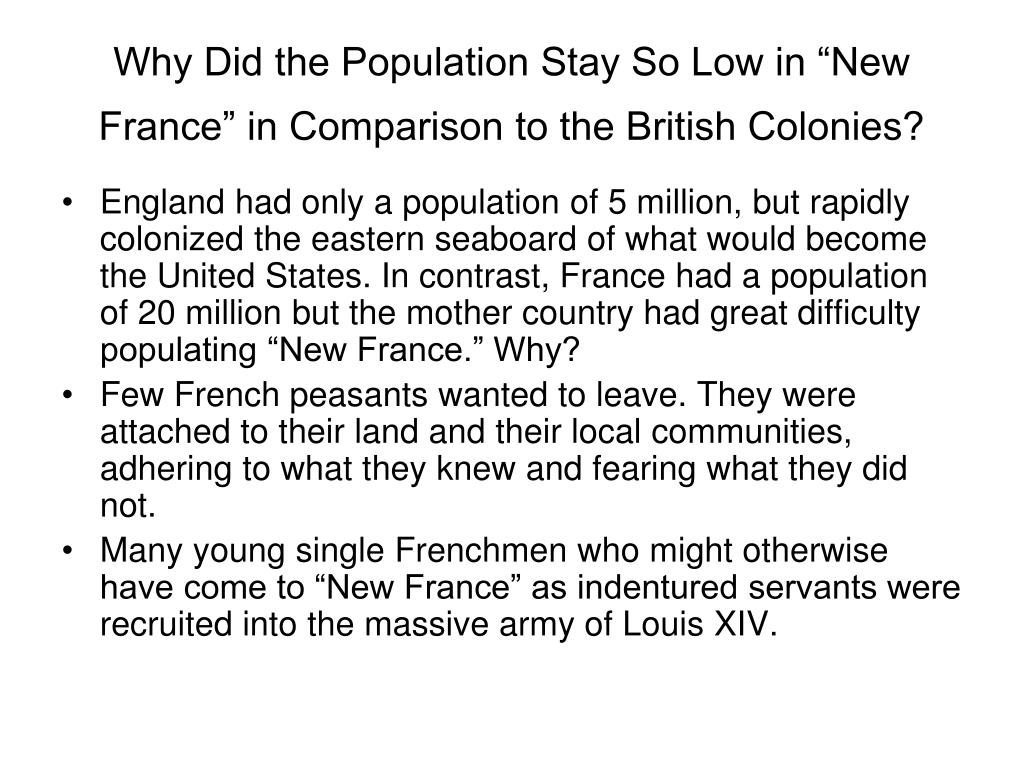 "Why Did the Population Stay So Low in ""New France"" in Comparison to the British Colonies?"