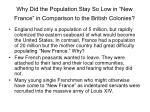 why did the population stay so low in new france in comparison to the british colonies