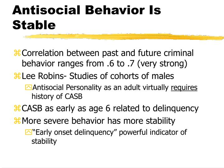 Antisocial Behavior Is Stable