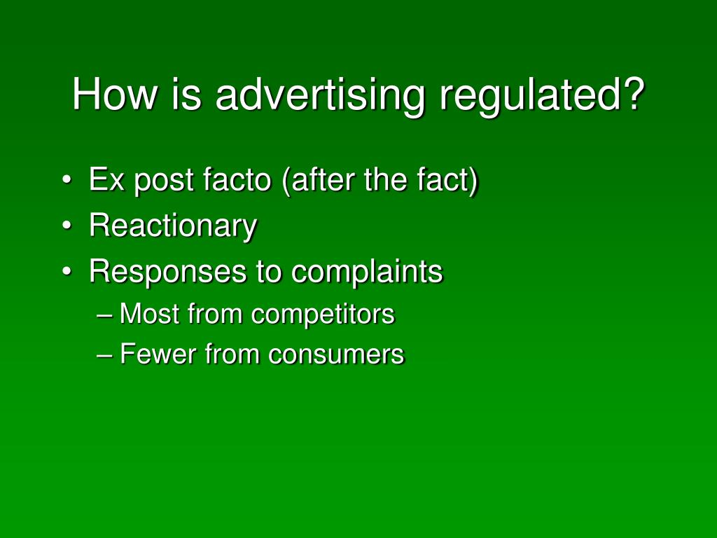 How is advertising regulated?
