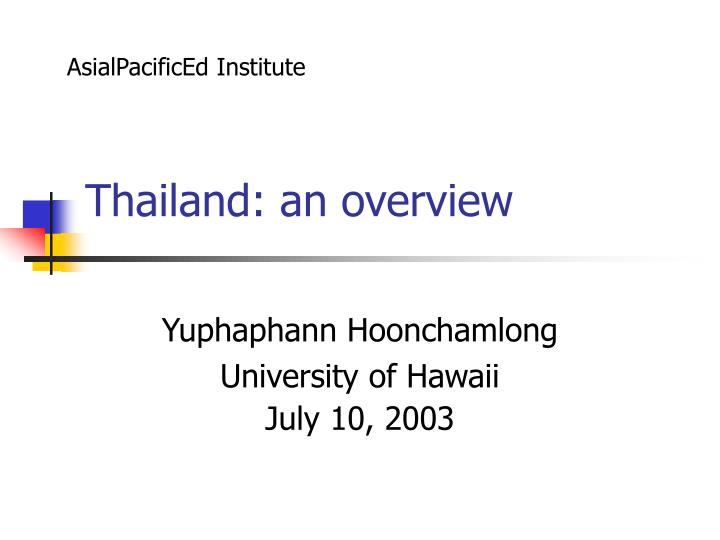 Thailand an overview l.jpg