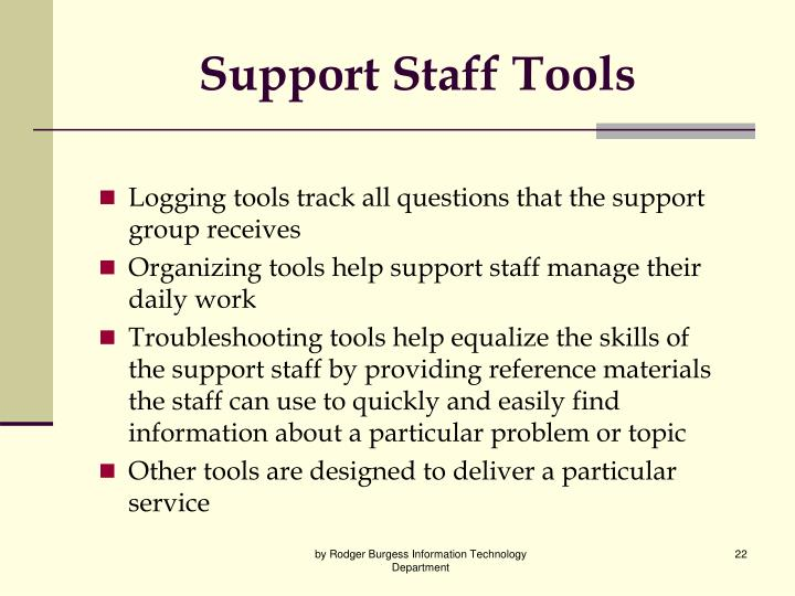 Support Staff Tools