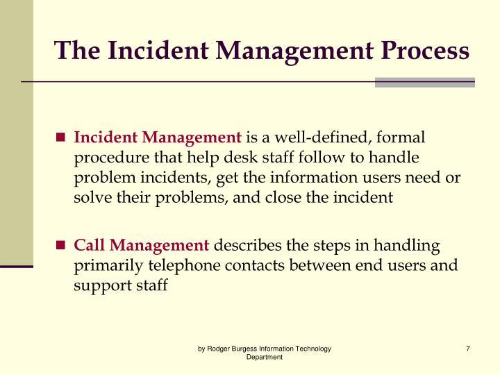 The Incident Management Process