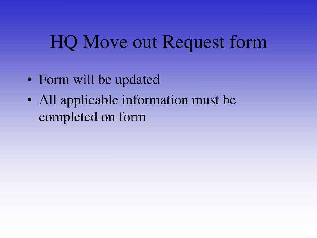 HQ Move out Request form