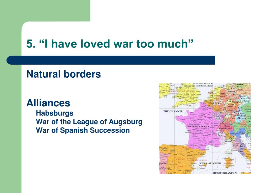 "5. ""I have loved war too much"""