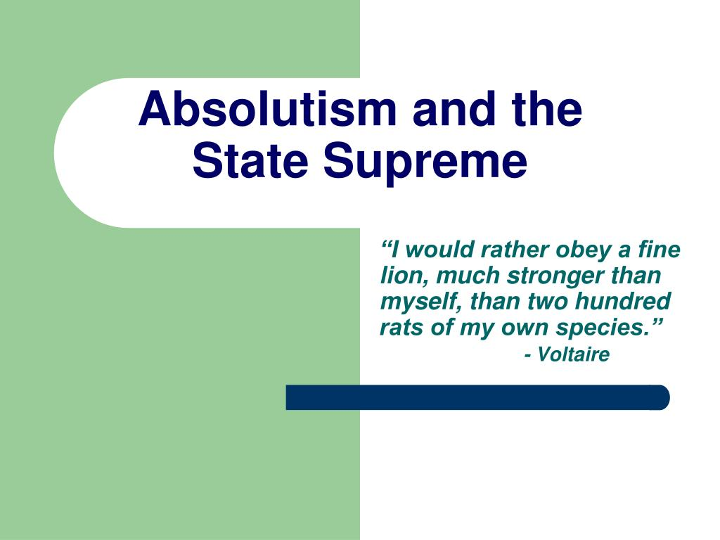 Absolutism and the State Supreme