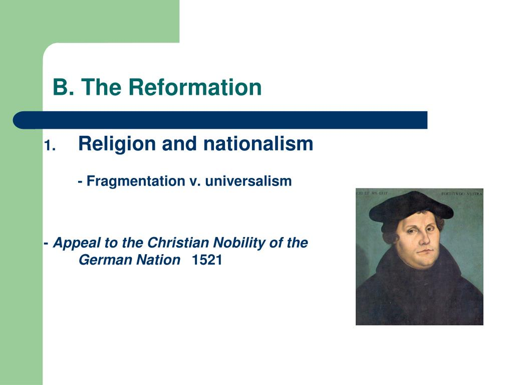 B. The Reformation