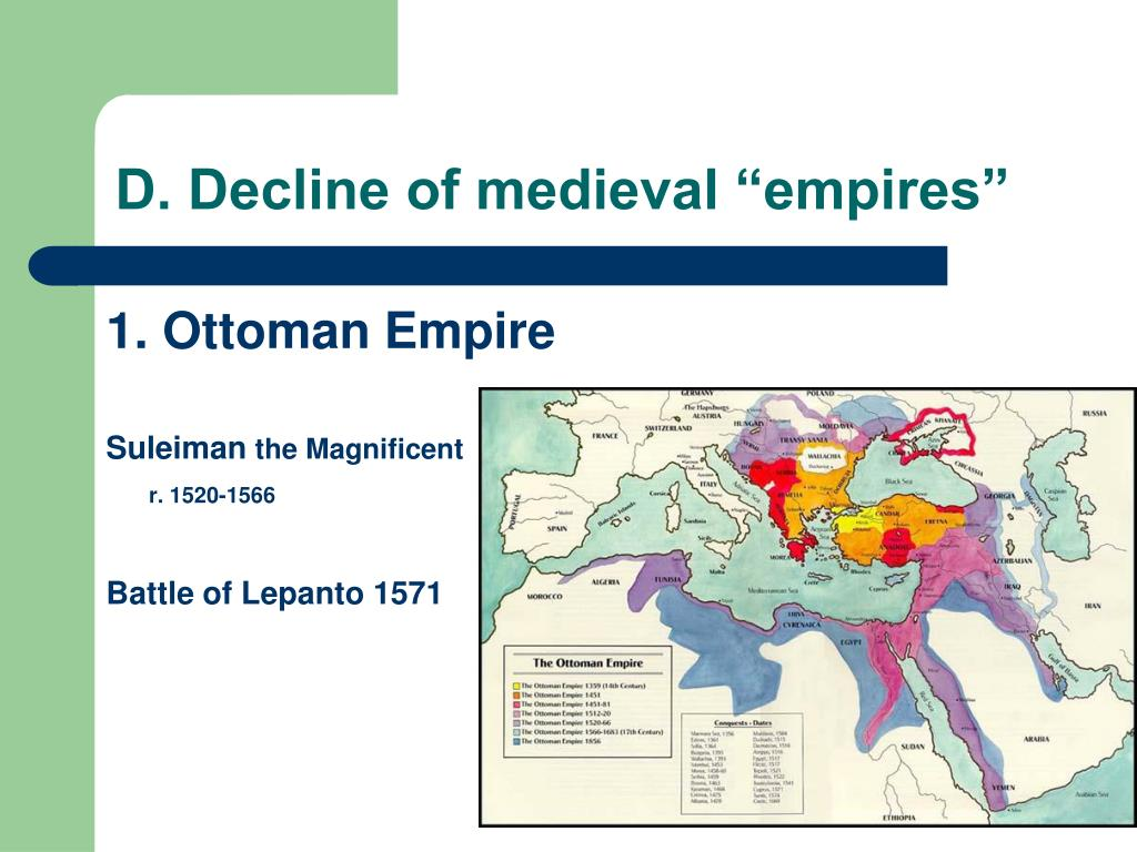 "D. Decline of medieval ""empires"""