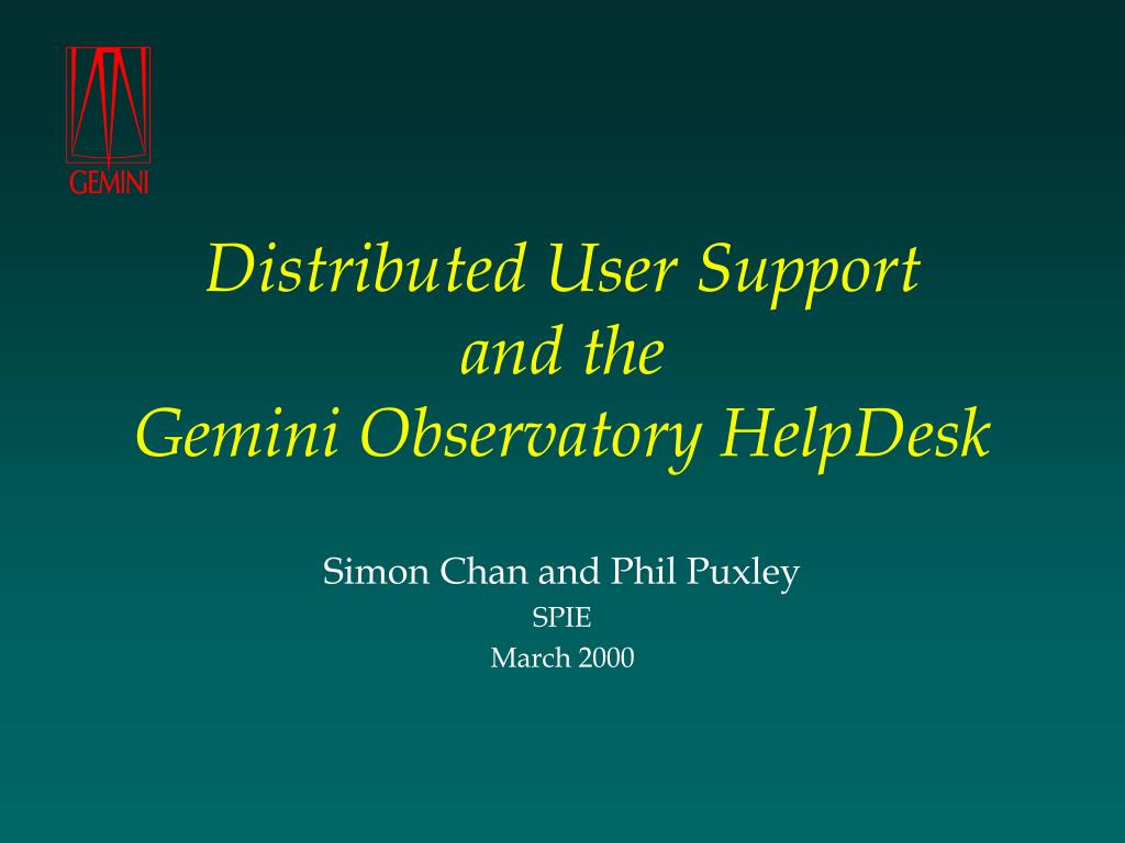 Distributed User Support
