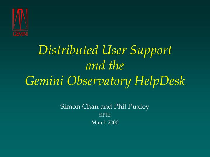Distributed user support and the gemini observatory helpdesk