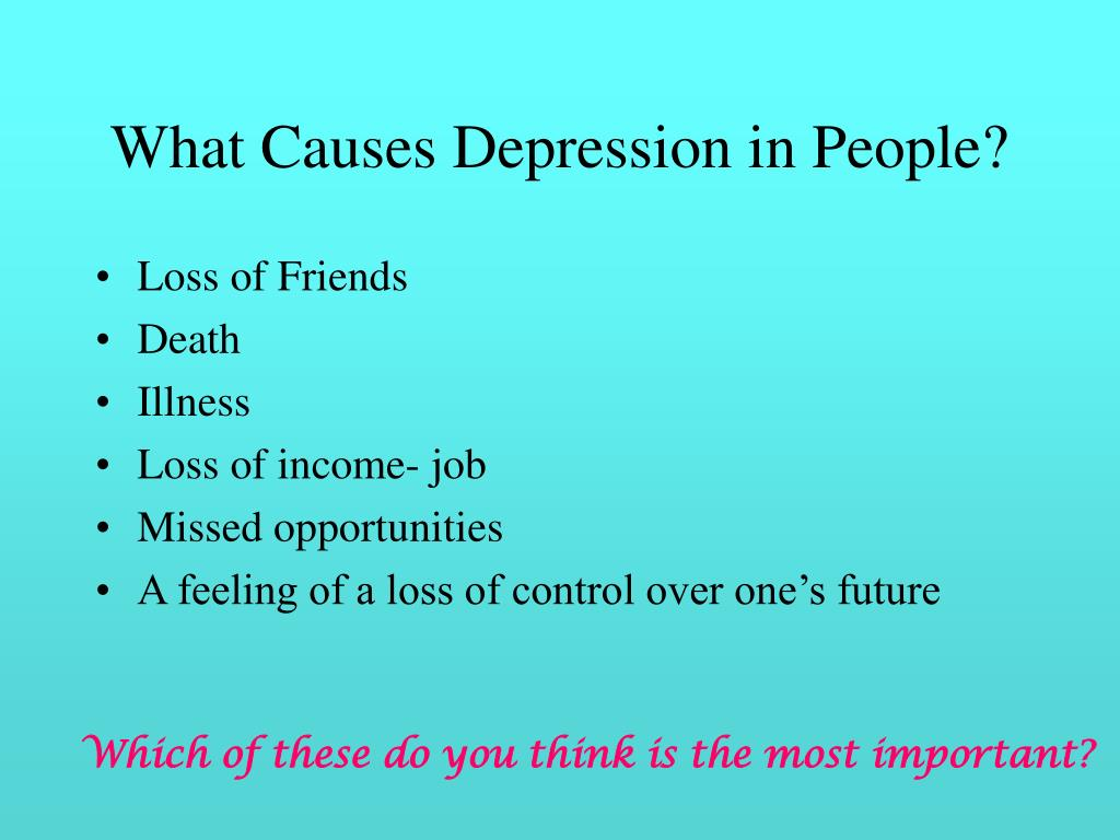What Causes Depression in People?