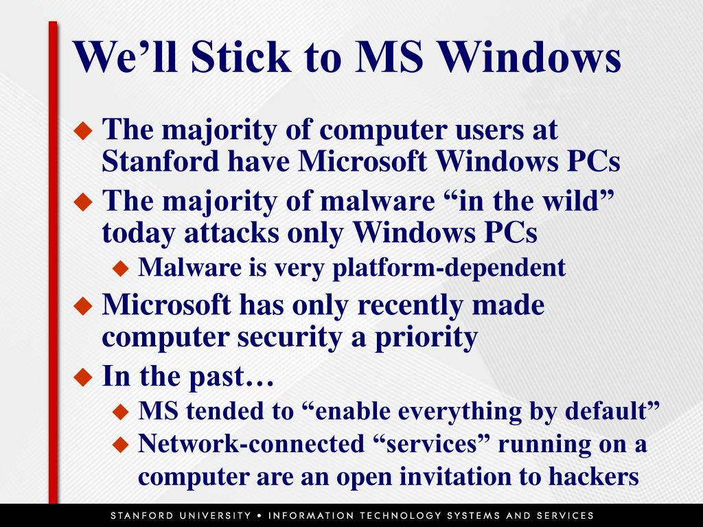 We'll Stick to MS Windows