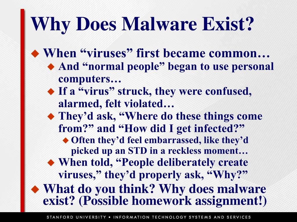 Why Does Malware Exist?