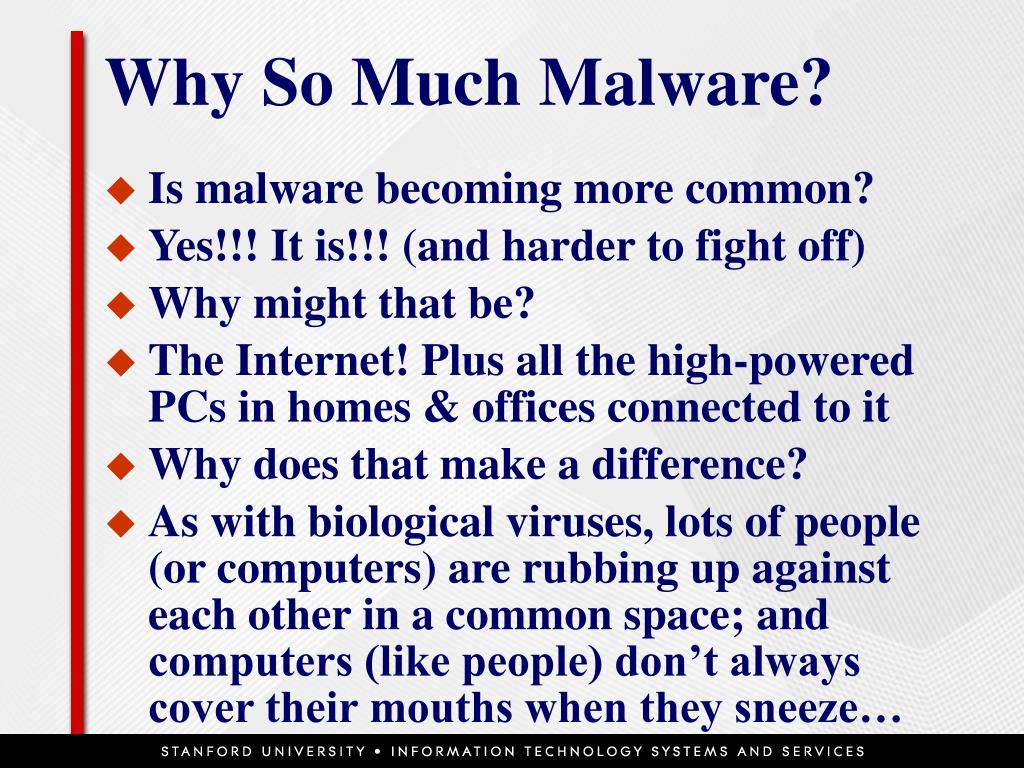 Why So Much Malware?
