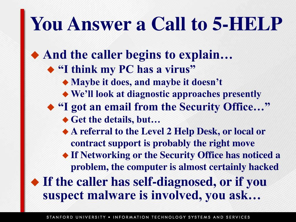 You Answer a Call to 5-HELP