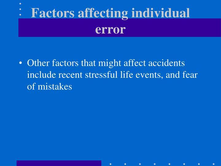 Factors affecting individual error