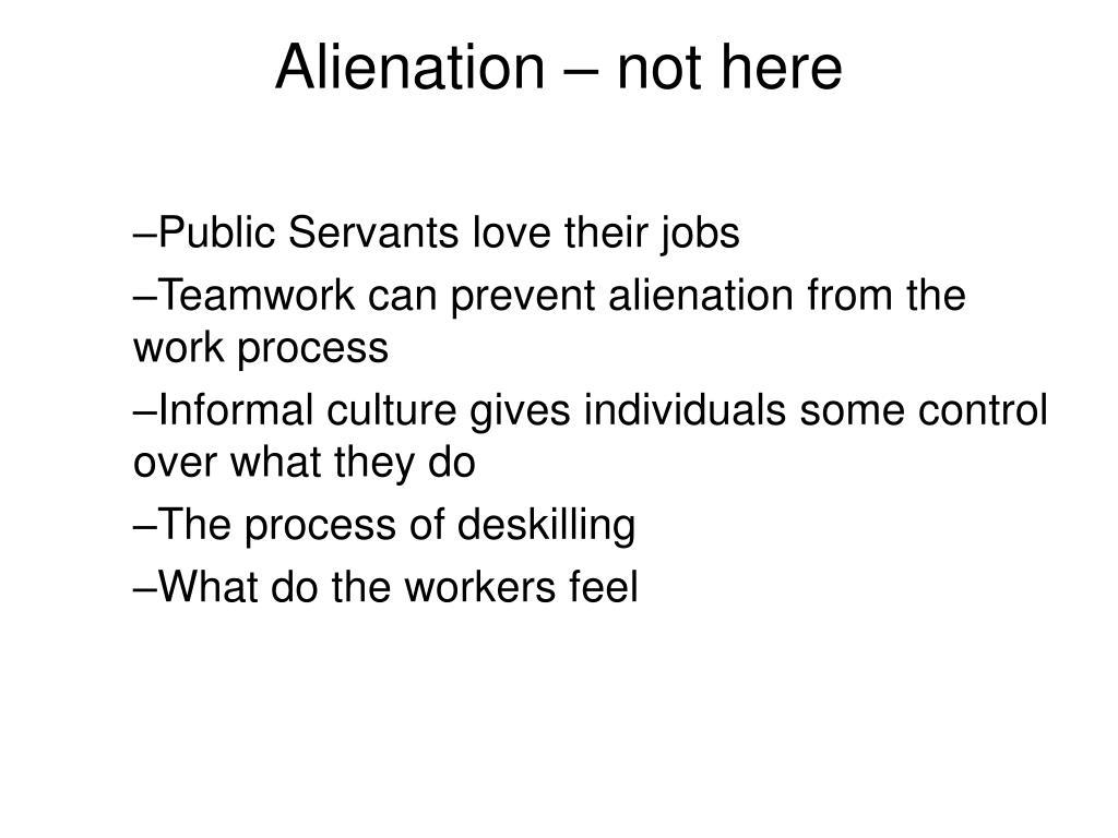Alienation – not here