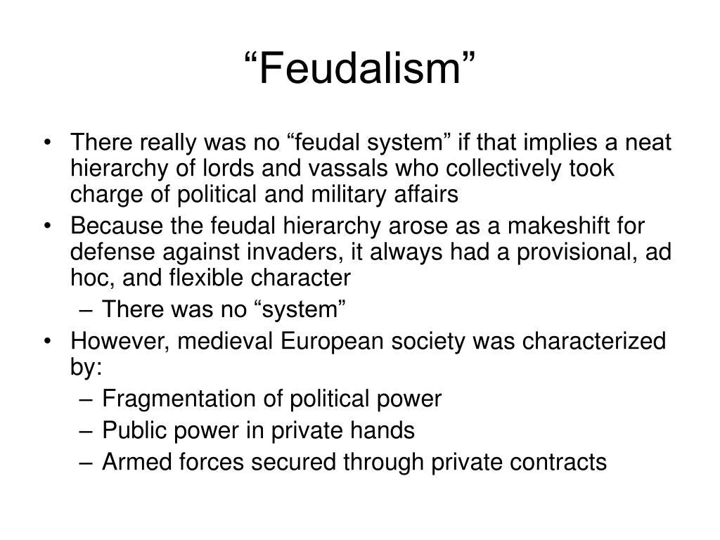 """""""Feudalism"""""""