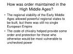 how was order maintained in the high middle ages57
