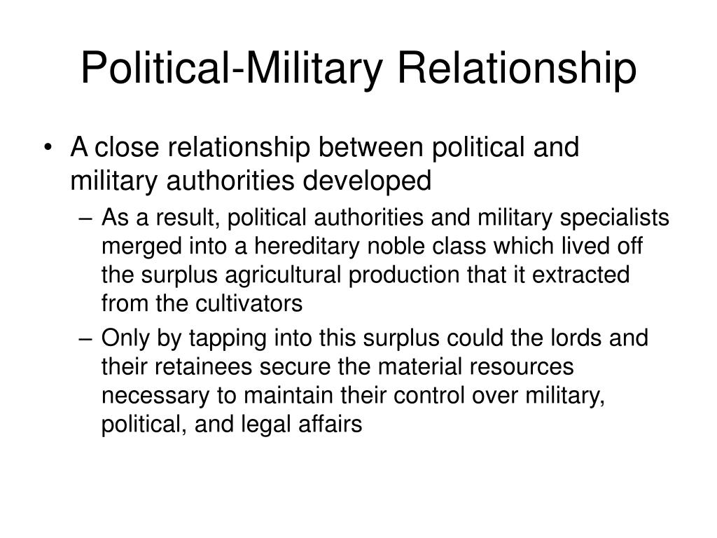 Political-Military Relationship