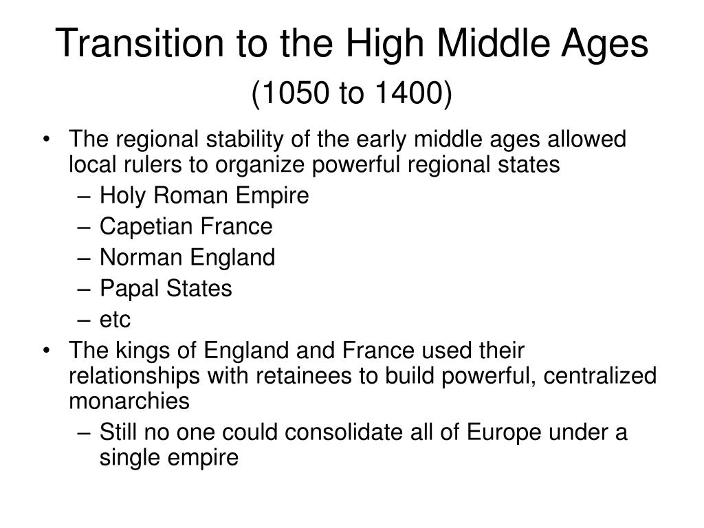Transition to the High Middle Ages