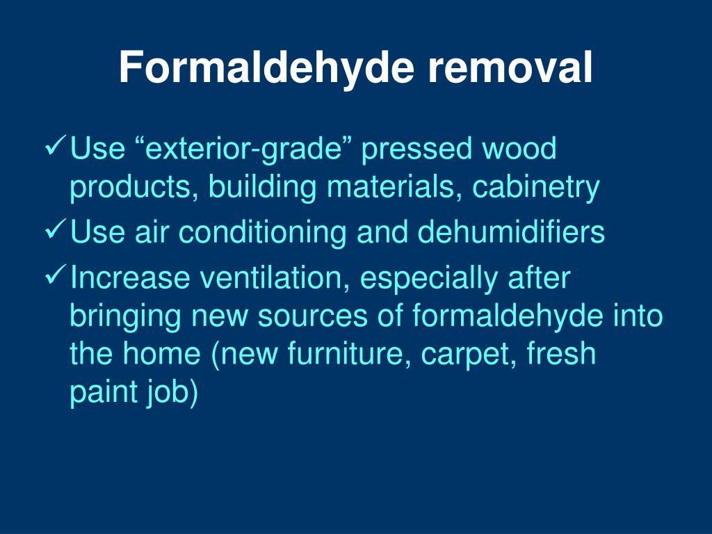 Formaldehyde removal