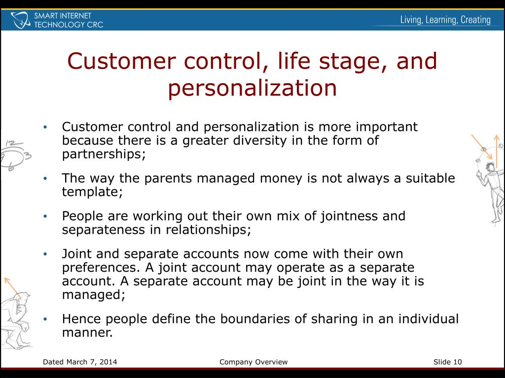 Customer control, life stage, and personalization