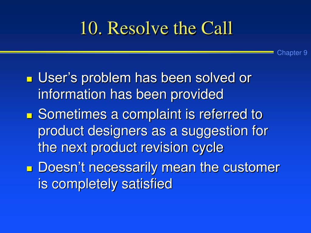 10. Resolve the Call