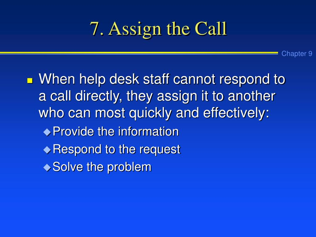 7. Assign the Call