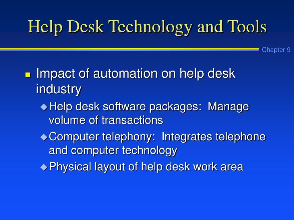 Help Desk Technology and Tools