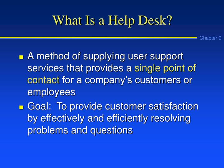 What is a help desk