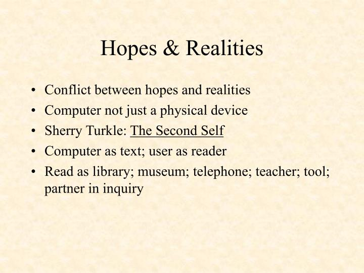 Hopes & Realities