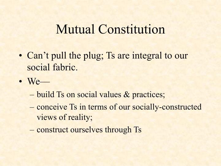 Mutual Constitution