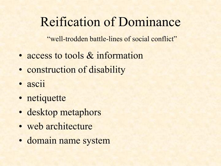 Reification of Dominance